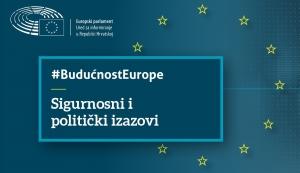 Poziv na konferenciju: Budućnost Europe - Novi sigurnosni i politički izazovi