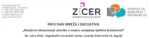 """6. Info dan mreža i inicijativa Europske unije """"Karijerno obrazovanje učenika u smjeru usvajanja vještina budućnosti"""""""