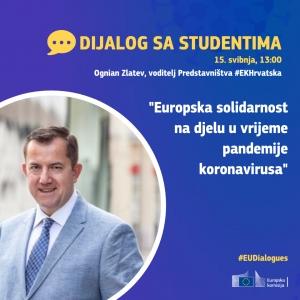 Dijalog sa studentima - Europska solidarnost na djelu u vrijeme pandemije koronavirusa