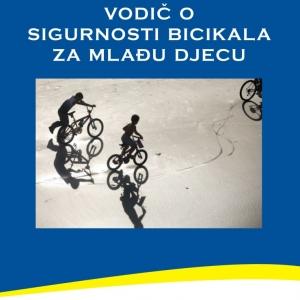 Vodič o sigurnosti bicikala za mlađu djecu